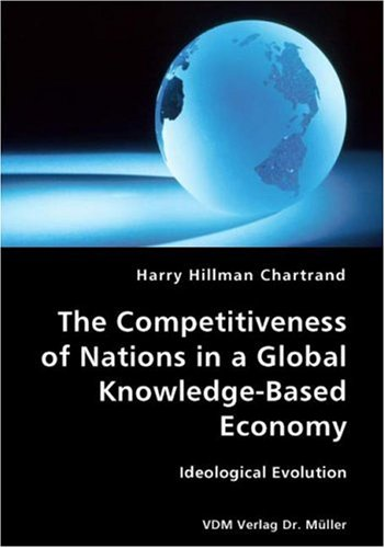 The Competitiveness of Nations in a Global Knowledge-Based Economy: Ideological Evolution