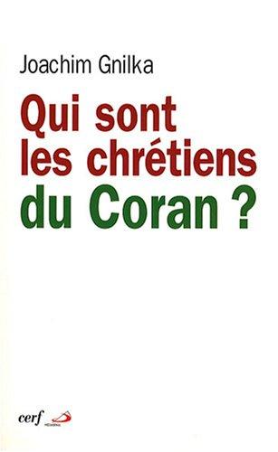 Qui sont les chrétiens du Coran ?