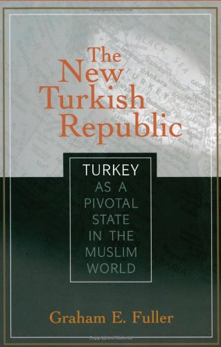 the-new-turkish-republic-turkey-as-a-pivotal-state-in-the-muslim-world