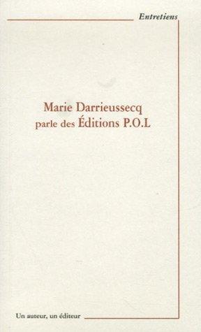 Marie Darrieussecq parle des Editions POL