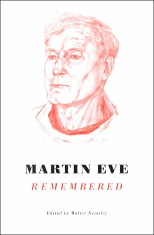 MARTIN EVE REMEMBERED