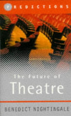 Predictions: The Future of Theatre