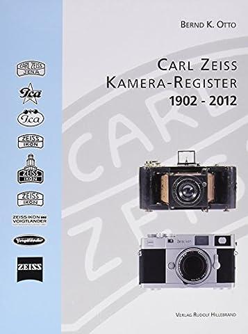 Zeiss: Kamera-Register 1902-2012