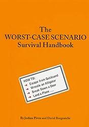 The Worst-Case Scenario Survival Handbook (Worst-Case Scenario Survival Handbooks)