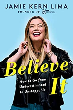 Believe IT: How to Go from Underestimated to Unstoppable (English Edition)