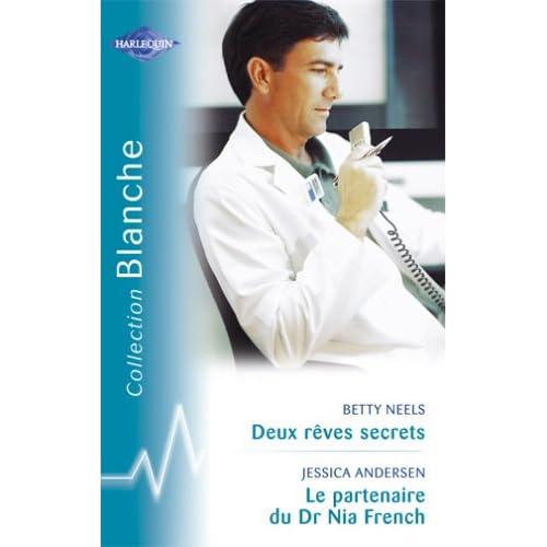 Deux rêves secrets - Le partenaire du Dr Nia French