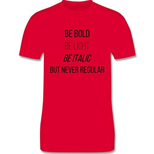 Designer - Never be regular - Herren Premium T-Shirt Rot