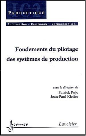 Fondements du pilotage des systèmes de production