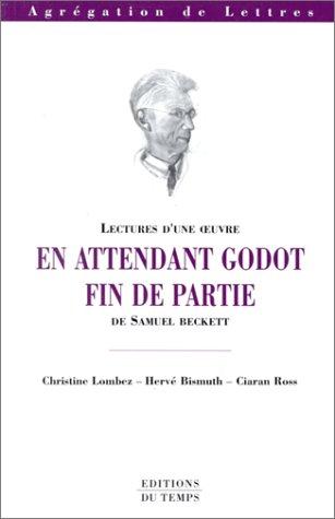 Lectures d'une oeuvre : En attendant Godot - Fin de partie de Samuel Beckett