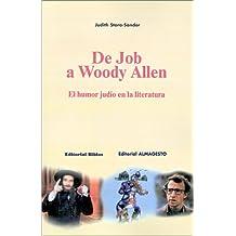 De Job A Woody Allen: El Humor Judio En La Literatura