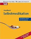 Selbstmedikation - Annette Bopp, Vera Herbst
