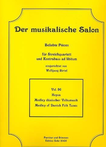Hopsa - Medley dänischer Volksmusik : für Streichquartett (Kontrabass ad lib) Partitur und Stimmen