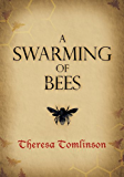 A Swarming of Bees (English Edition)