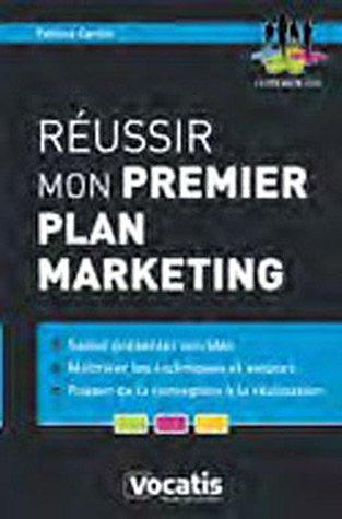 Réussir mon premier plan marketing