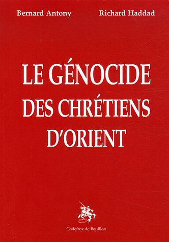 Génocide des chrétiens d'orient par Richard Haddad