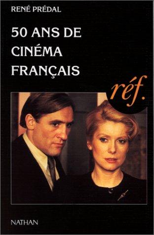 50 ans de cinéma français : 1945-1995