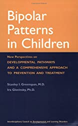 Bipolar Patterns in Children: New Perspectives on Developmental Pathways and a Comprehensive Approach to Prevention and Treatment