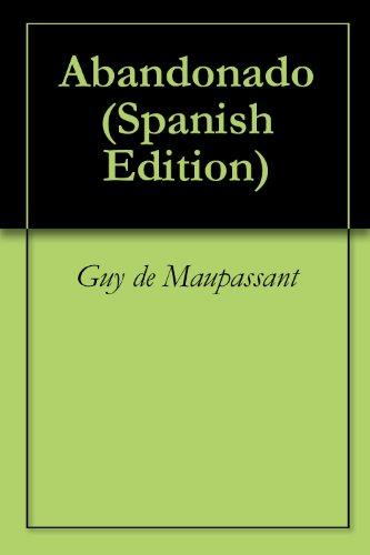 Abandonado por Guy de Maupassant