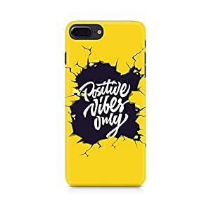 Blackbora Positive Vibes Only Premium Printed Case For Apple iPhone 7 Plus