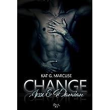CHANGE: Jesse und Damian