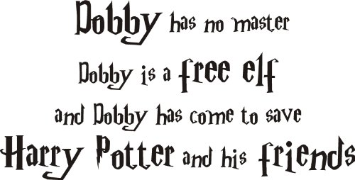 HARRY-POTTER-DOBBY-THE-ELF-QUOTE-WALL-ART-DECAL-STICKER2-SIZESFILM-CHILDRENS