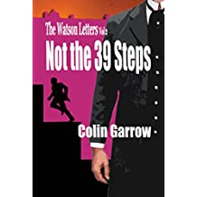The Watson Letters Volume 2: Not the 39 Steps