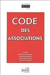 Le Code des Associations : Recueil des textes législatifs et réglementaires sur les OSBL