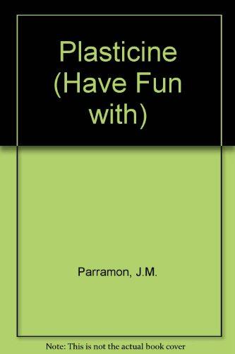 Have Fun With Plasticine
