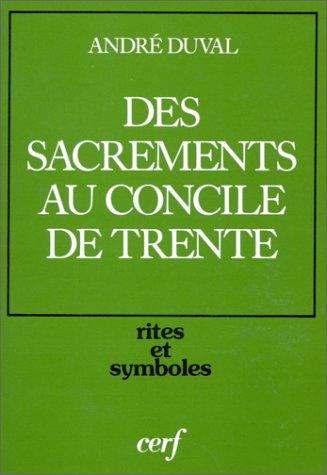 Des sacrements au Concile de Trente
