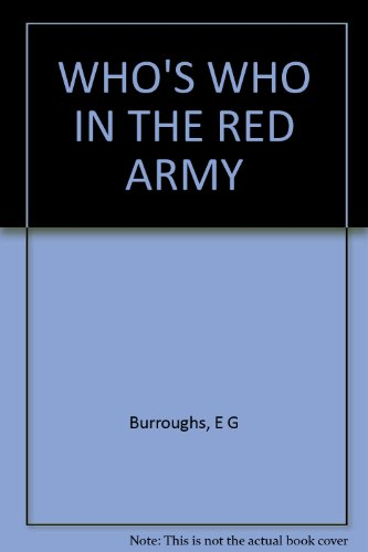 WHO'S WHO IN THE RED ARMY