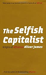 The Selfish Capitalist: Origins of Affluenza