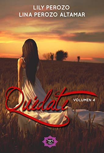 Quédate Volumen 4 de Lina Perozo Altamar y Lily Perozo