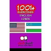 1001+ Exercises English - Uzbek (English Edition)