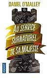 Au service surnaturel de Sa Majesté (1)