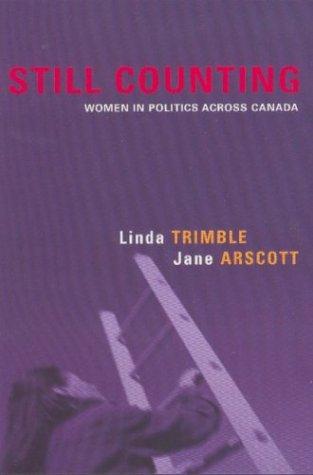Still Counting Pb por Department of Political Science Linda Trimble