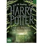 (Harry Potter Et le Prince de Sang-Mele) By Rowling, J. K. (Author) Paperback on (09 , 2011) - Folio Junior - 01/09/2011