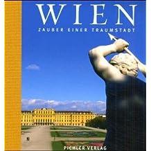Wien: Zauber einer Traumstadt