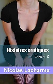 Histoires érotiques, tome 2: femme fontaine par [Lacharme, Nicolas]