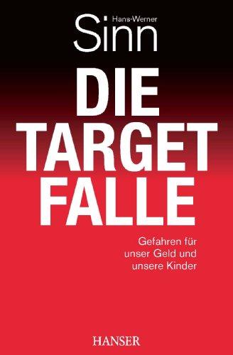 Buchseite und Rezensionen zu 'Die Target-Falle: Gefahren für unser Geld und unsere Kinder' von Hans-Werner Sinn