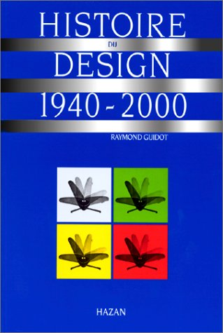 Histoire du Design, 1940-2000