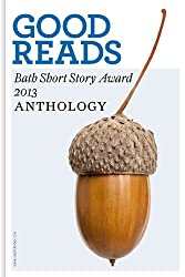 Good Reads: The Bath Short Story Award 2013