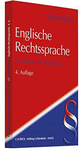 Englische Rechtssprache: Ein Studien- und Arbeitsbuch