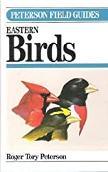 A Field Guide to the Birds: A Completely New Guide to All the Birds of Eastern and Central North America (Peterson Field Guides) by Roger Tory Peterson (1980-10-01)