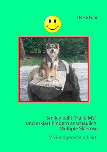 Smiley bellt Hallo MS: ... und erklärt Kindern anschaulich Multiple Sklerose