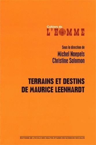 Terrains et destins de Maurice Leenhardt