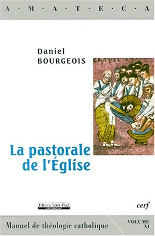 La pastorale de l'Eglise par Daniel Bourgeois