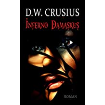 Inferno Damaskus (German Edition)