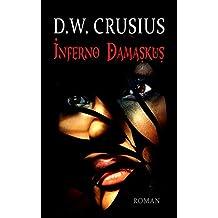 Inferno Damaskus (German Edition)