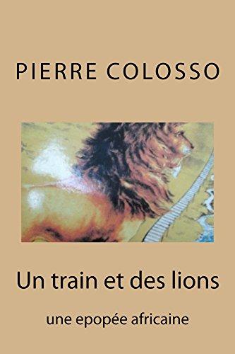 Téléchargement Un train et des lions pdf