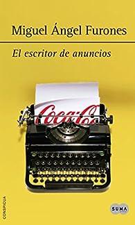El escritor de anuncios par Miguel Ángel Furones